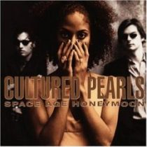 CULTURED PEARLS - Space Age Honeymoon CD
