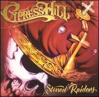 CYPRESS HILL - Stoned Raiders CD