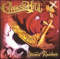 CYPRESS HILL - Stoned Raiders CD