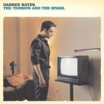 DARREN HAYES - The Tension And The Spark CD