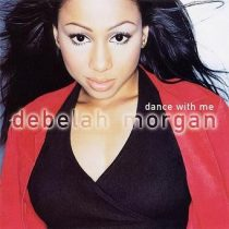 DEBELAH MORGAN - Dance With Me CD