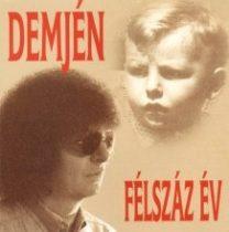 DEMJÉN FERENC - Félszáz Év CD