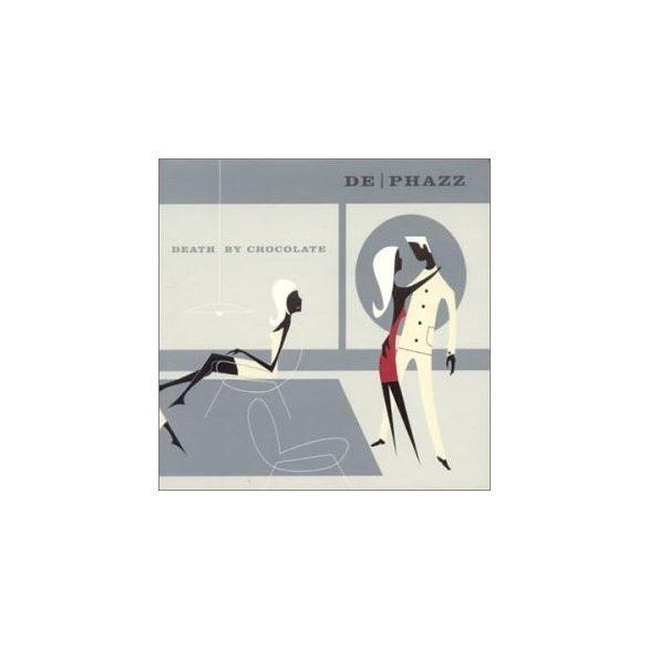 DE-PHAZZ - Death By Chocolate CD