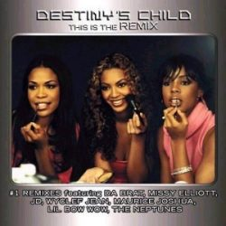 DESTINY'S CHILD - This Is The Remix CD