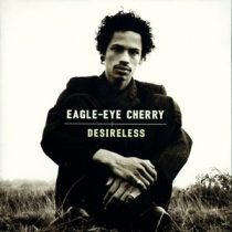 EAGLE-EYE CHERRY - Desireless CD