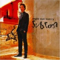 EAGLE-EYE CHERRY - Sub Rosa CD