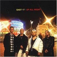 EAST 17 - Up All Night CD