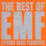 EMF - Epsom Mad Funkers-The Best Of EMF CD