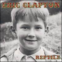 ERIC CLAPTON - Reptile CD