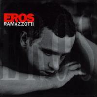 EROS RAMAZZOTTI - Eros CD