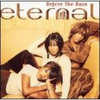 ETERNAL - Before The Rain CD
