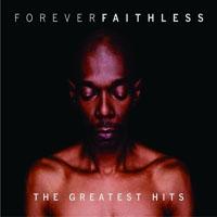 FAITHLESS - Faithless Forever Greatest Hits CD