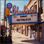 FAITHLESS - Sunday 8PM CD