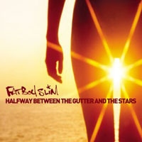 FATBOY SLIM - Halfway Between The Gutter And CD