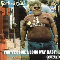FATBOY SLIM - You've Come A Long Way ,Baby CD