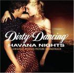 FILMZENE - Dirty Dancing 2. Havana Nights CD