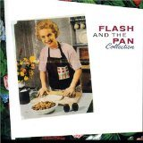 FLASH AND THE PAN - Collection CD