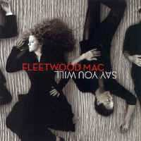FLEETWOOD MAC - Say You Will CD