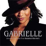 GABRIELLE - Dreams Can Come True-Greatest Hits CD
