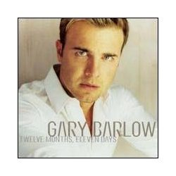 GARY BARLOW - Twelve Months, Eleven Days CD