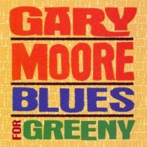 GARY MOORE - Blues For Greeny CD