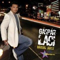 GÁSPÁR LACI - Bárhol Jársz CD