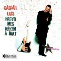 GÁSPÁR LACI - Hagyd Meg Nekem A Dalt CD