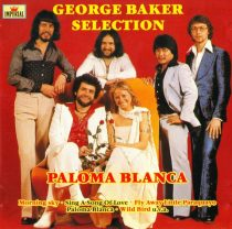 GEORGE BAKER SELECTION - Paloma Blanca CD