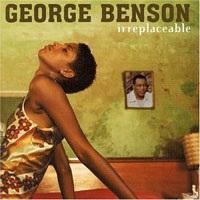 GEORGE BENSON - Irreplaceable CD