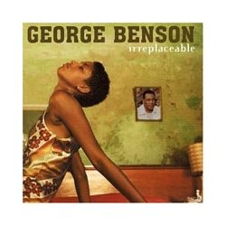 GEORGE BENSON - Irreplaceable CD