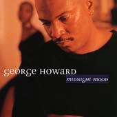 GEORGE HOWARD - Midnight Mood CD