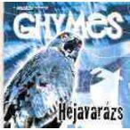 GHYMES - Héjavarázs CD