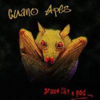 GUANO APES - Proud Like A God CD