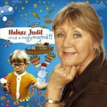 HALÁSZ JUDIT - Hívd A Nagymamát! CD