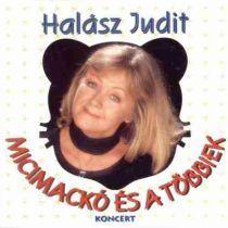 HALÁSZ JUDIT - Micimackó És A Többiek (Koncert) CD