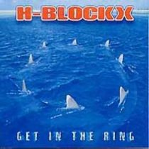 H-BLOCKX - Get In The Ring CD