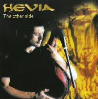 HEVIA - The Other Side CD