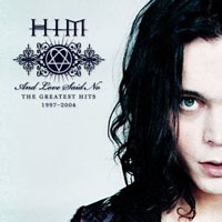HIM - And Love Said No: The Greatest CD