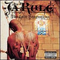 JA RULE - The Last Temptation (Eu) CD