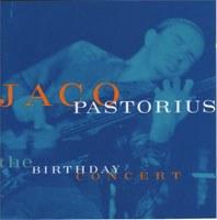 JACO PASTORIUS - Birthday Concert,The CD