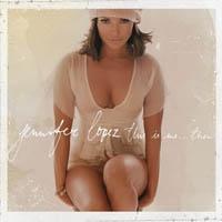 JENNIFER LOPEZ - This Is Me ...Then CD