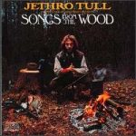 JETHRO TULL - Songs From The Wood CD