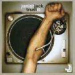 JUNIOR JACK - Trust It CD