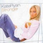 KATE RYAN - Stronger CD