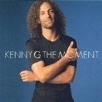 KENNY G - The Moment CD
