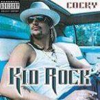 KID ROCK - Cocky CD