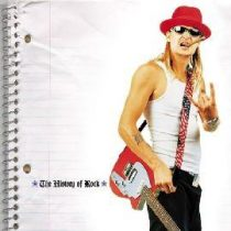 KID ROCK - The History Of Rock CD