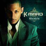 K-MARO - Million Dollar Boy CD
