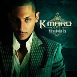 K-MARO - Million Dollar Boy CD