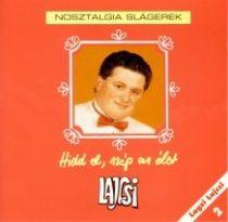 LAGZI LAJCSI - Hidd El Szép Az Élet CD